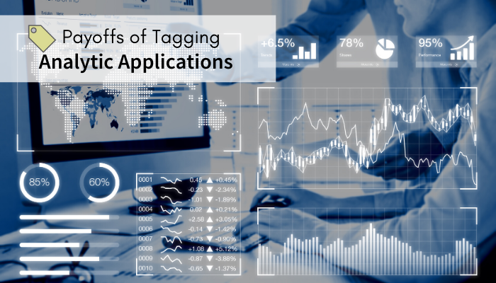 Payoffs of tagging analytic applications