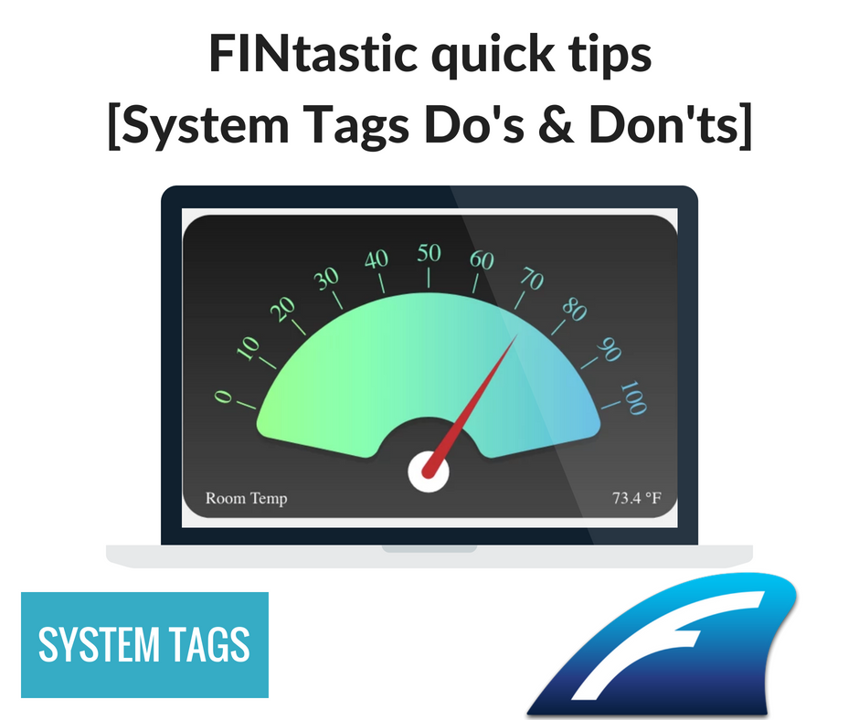 System Tags: Do's and Don'ts