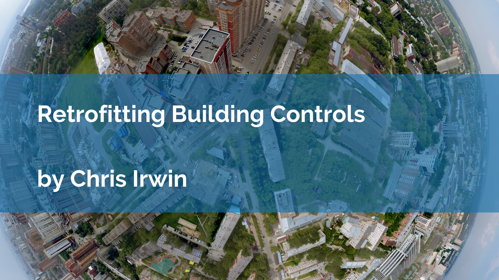 Retrofitting Building Controls: Reduce carbon emissions and save costs
